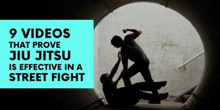 9 Videos That Prove Jiu Jitsu Is Effective In A Street Fight