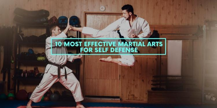 10 Most Effective Martial Arts for Self Defense