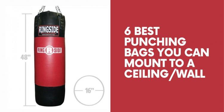 6 Best Punching Bags You Can Mount To A Ceiling/Wall