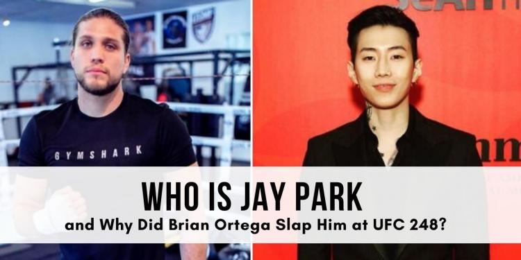 Who Is Jay Park and Why Did Brian Ortega Slap Him at UFC 248?
