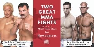 Two Great MMA Fights that are Must-Watches for Newcomers