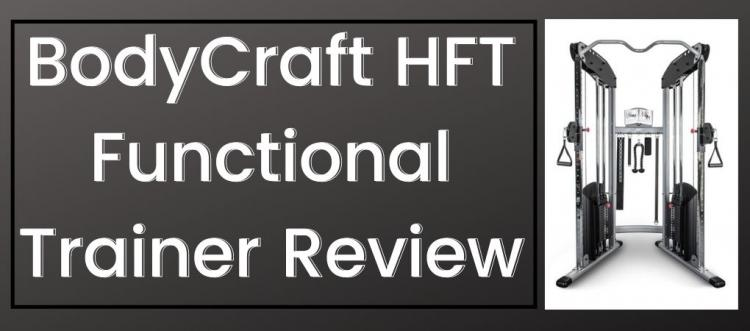 Is the BodyCraft HFT Functional Trainer Worth It? (Our Review)