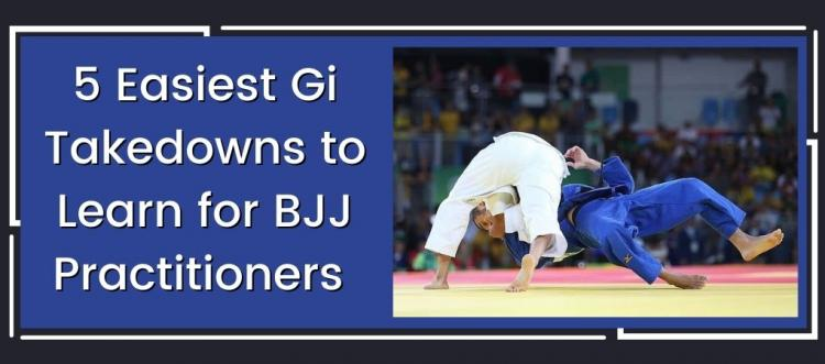 5 Easiest Gi Takedowns to Learn for BJJ practitioners